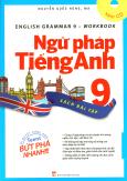 Ngữ Pháp Tiếng Anh 9 - Sách Bài Tập (Kèm 1 CD)