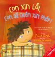 Picture Book Song Ngữ - Con Xin Lỗi, Con Đã Quên Xin Phép!