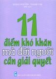 11 Điểm Khó Khăn Mà Đời Người Cần Giải Quyết
