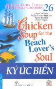 Chicken Soup For The Beach Lover's Soul - Ký Ức Biển (Tập 26)