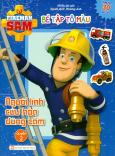 Fireman Sam - Bé Tập Tô Màu - Người Lính Cứu Hỏa Dũng Cảm (Quyển 2)