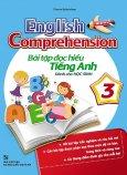 English Comprehension - Bài Tập Đọc Hiểu Tiếng Anh Dành Cho Học Sinh 3