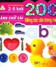 200 Miếng Bóc Dán Thông Minh - Từ Điển Bằng Hình Cho Trẻ Em - Bảng Chữ Cái (Tái Bản 2018)
