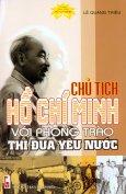 Chủ Tịch Hồ Chí Minh Với Phong Trào Thi Đua Yêu Nước