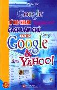 Tự Học Nhanh Cách Làm Chủ Trên Google Và Yahoo