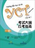 Hướng Dẫn Học Và Thi YCT - Cấp Độ 1 (Kèm 1 CD)