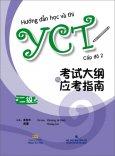 Hướng Dẫn Học Và Thi YCT - Cấp Độ 2 (Kèm 1 CD)