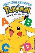 Học Tiếng Anh Cùng Pokémon - Những Mẫu Câu Đầu Tiên