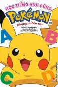 Học Tiếng Anh Cùng Pokémon - Những Từ Đầu Tiên