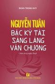 Nguyễn Tuân - Bậc Kỳ Tài Sáng Láng Văn Chương