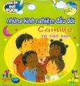 Chúc Bé Ngủ Ngon - Những Kinh Nghiệm Đầu Đời - Camille Và Các Bạn (Trọn Bộ 5 Cuốn)
