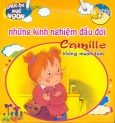 Chúc Bé Ngủ Ngon - Những Kinh Nghiệm Đầu Đời - Camille Không Muốn Tắm  (Trọn Bộ 5 Cuốn)