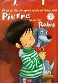 Pierre Và Cún Con Rubis - Tập 2 (Bộ 5 Cuốn)