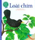 Những Khám Phá Đầu Tiên Của Tớ - Loài Chim