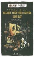 Kalinin, Trên Thảo Nguyên, Dưới Đáy
