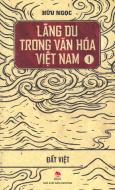 Lãng Du Trong Văn Hóa Việt Nam - Tập 1
