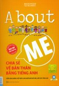 About Me - Chia Sẻ Về Bản Thân Bằng Tiếng Anh (Tặng Kèm Sổ Tay - Số Lượng Có Hạn)