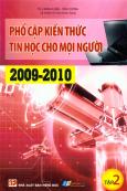 Phổ Cập Kiến Thức Tin Học Cho Mọi Người 2009 - 2010 (Tập 2)