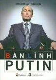 Bản Lĩnh Putin (Tái Bản 2018)