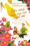 Cẩm Nang Làm Cha Mẹ Tuyệt Vời