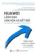 Huawei - Lãnh Đạo, Văn Hóa Và Kết Nối