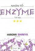 Nhân Tố Enzyme - Trẻ Hóa (Tập 3) - Tái Bản 2018