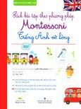 Sách Bài Tập Theo Phương Pháp Montessori - Tiếng Anh Vỡ Lòng (Kèm 1 CD)