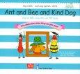 Ong Và Kiến 9 - Ong Và Kiến Cùng Chó Con Tốt Bụng (Song Ngữ)