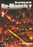 Re:Monster - Hồi Sinh Thành Quái Vật - Tập 2 (Tặng Kèm Móc Khóa - Số Lượng Có Hạn)
