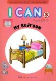Bộ Sách Hướng Dẫn Học Tiếng Anh Cho Trẻ - I Can 3: My Bedroom