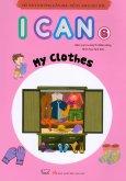 Bộ Sách Hướng Dẫn Học Tiếng Anh Cho Trẻ - I Can 6: My Clothes