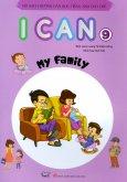 Bộ Sách Hướng Dẫn Học Tiếng Anh Cho Trẻ - I Can 9: My Family