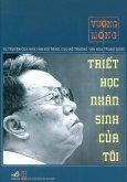 Triết Học Nhân Sinh Của Tôi - Tự Truyện Của Nhà Văn Nổi Tiếng, Cựu Bộ Trưởng Văn Hóa Trung Quốc