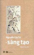 Nguyễn Gia Trí - Sáng Tạo