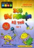 365 Thí Nghiệm Kì Thú - Tập 1
