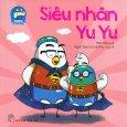 Yu Yu Và Các Bạn - Siêu Nhân Yu Yu