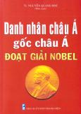 Danh Nhân Châu Á Gốc Châu Á Đoạt Giải Nobel