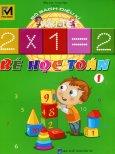 Combo Sách Diệu Kì - Bé Học Toán (Bộ 2 Cuốn) (Tặng Kèm Flash Cards Trường Học)