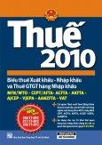 Thuế 2010 - Biểu Thuế Xuất Khẩu - Nhập Khẩu Và Thuế GTGT Hàng Nhập Khẩu (Áp Dụng Ngày 01/01/2010)