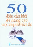 50 Điều Cần Biết Để Nâng Cao Cuộc Sống Thời Hiện Đại