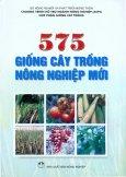 575 Giống Cây Trồng Nông Nghiệp Mới
