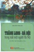 Thăng Long - Hà Nội Trong Mắt Một Người Hà Nội