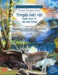 Khám Phá Khoa Học Từ Văn Học Kinh Điển: Truyện Loài Vật - Huyền Thoại Về Các Anh Hùng