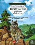 Khám Phá Khoa Học Từ Văn Học Kinh Điển: Truyện Loài Vật - Truyền Thuyết Về Các Vị Vua