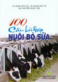 100 Câu Hỏi Đáp Nuôi Bò Sữa