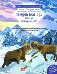 Khám Phá Khoa Học Từ Văn Học Kinh Điển: Truyện Loài Vật - Bài Ca Về Những Con Mồi
