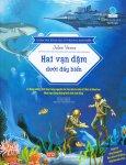 Khám Phá Khoa Học Từ Văn Học Kinh Điển - Hai Vạn Dặm Dưới Đáy Biển