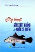Kỹ Thuật Sản Xuất Giống Và Nuôi Cá Chẽm