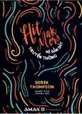 Hit Makers - Kẻ Dẫn Dắt Truyền Thông