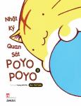 Nhật Ký Quan Sát Poyo Poyo - Tập 3